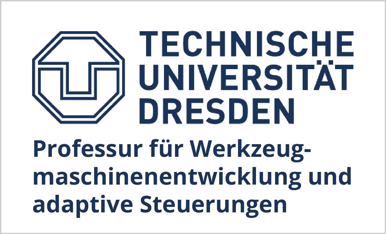 TU Dresden, Professur für Werkzeugmaschinenentwicklung und adaptive Steuerungen